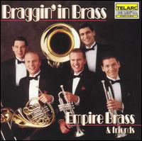 Braggin' in Brass - The Empire Brass & Friends
