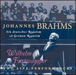 Brahms: A German Requiem - Two Live Recordings