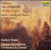 Brahms: Alto Rhapsody; Nänie; Gesang der Parzen; Schicksalslied - Marilyn Horne (mezzo-soprano); Atlanta Symphony Chorus (choir, chorus); Atlanta Symphony Orchestra; Robert Shaw (conductor)