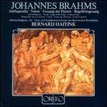 Brahms: Altrhapsodie; Nänie; Gesang der Parzen; Begräbngesang