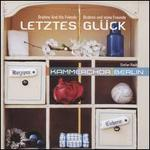 Brahms And His Friends: Letztes Glück