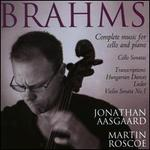 Brahms: Complete music for cello and piano