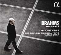 Brahms: Concerto No. 2 - Nelson Goerner (piano); NHK Symphony Orchestra; Tadaaki Otaka (conductor)