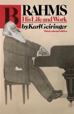 Brahms: His Life and Work - Geiringer, Karl