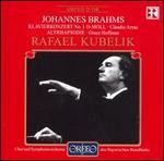 Brahms: Klavierkonzert No. 1 D-Moll; Altrhapsodie