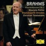 Brahms: Klavierkonzert Nr. 2 - Maurizio Pollini (piano); Staatskapelle Dresden; Christian Thielemann (conductor)