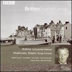 Brahms: Liebeslieder Waltzes; Tchaikovsky & Rossini: Songs & Duets