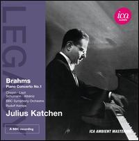 Brahms: Piano Concerto No. 1 - John Amis (spoken word); Julius Katchen (spoken word); Julius Katchen (piano); BBC Symphony Orchestra; Rudolf Kempe (conductor)