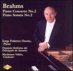 Brahms: Piano Concerto No. 2; Piano Sonata No. 2