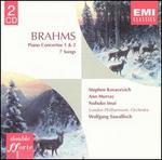 Brahms: Piano Concertos 1 & 2; 7 Songs