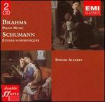 Brahms: Piano Music; Schumann: Études symphoniques