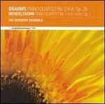 Brahms: Piano Quartet No. 2; Mendelssohn: Piano Quartet No. 1