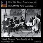 Brahms: Piano Quartet, Op. 60; Schumann: Piano Quartet, Op. 47