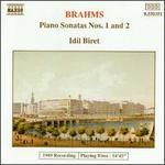 Brahms: Piano Sonatas Nos. 1 & 2