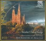 Brahms: Secular Choral Songs