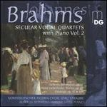 Brahms: Secular Vocal Quartets with Piano, Vol. 2