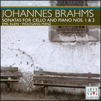 Brahms: Sonatas for Cello & Piano Nos. 1 & 2 - Emil Klein (cello); Wolfgang Manz (piano)