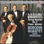 Brahms: String Quartet No. 2; Piano Quintet