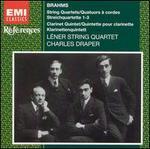Brahms: String Quartets Nos. 1-3; Clarinet Quintet