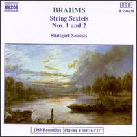 Brahms: String Sextets Nos. 1 & 2 - Stuttgart Soloists