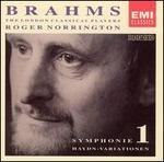 Brahms: Symphonie No. 1; Haydn Variations