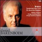 Brahms: Symphonies Nos. 3 & 4; Ein deutsches Requiem