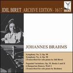 Brahms: Symphonies Nos. 3 & 4; Paganini Variations; 6 Hungarian Dances