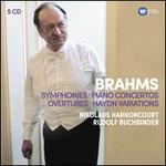 Brahms: Symphonies; Piano Concertos; Overtures; Haydn Variations