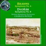 Brahms: Symphony No. 4; Dvorák: Symphony No. 8