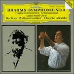 Brahms: Tragic Overture; Song of Destiny; Symphony No. 3 - Berlin Philharmonic Orchestra; Ernst Senff Chor Berlin (choir, chorus)