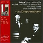 Brahms: Tragische Ouvertüre; Klavierkonzert No. 2; Symphonie No. 3