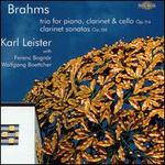 Brahms: Trio for Piano, Clarinet & Cello; Clarinet Sonatas