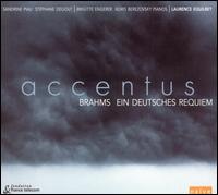 Brahms: Un Requiem Allemand - Accentus; Boris Berezovsky (piano); Brigitte Engerer (piano); Sandrine Piau (soprano); St�phane Degout (baritone);...