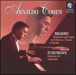 Brahms: Variations and Fugue in B flat on a Theme of Handel; Schumann: Fantasia in C; Arabesque