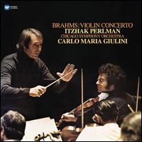 Brahms: Violin Concerto - Itzhak Perlman (violin); Joseph Joachim (candenza); Chicago Symphony Orchestra; Carlo Maria Giulini (conductor)