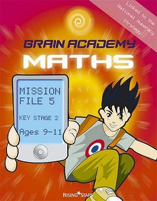 Brain Academy Maths Mission File 5 (Ages 9-11) - Cooper, Richard, and Haggis, Charlotte