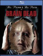 Brain Dead [Blu-ray] - Adam Simon