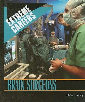 Brain Surgeons - Bailey, Diane