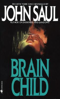 Brainchild - Saul, John