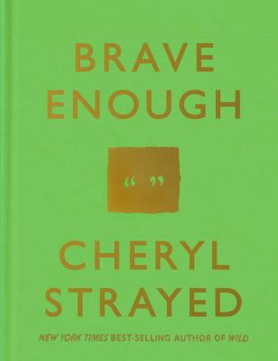 Brave Enough - Strayed, Cheryl