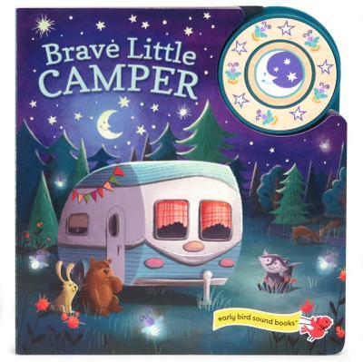 Brave Little Camper - Crowe, Carmen, and Taylor, Jen (Illustrator)