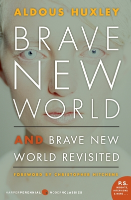 Brave New World and Brave New World Revisited - Huxley, Aldous