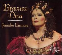 Bravura Diva - Bruce Ford (tenor); David Harper (piano); Jennifer Larmore (mezzo-soprano); Majella Cullagh (contralto);...