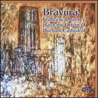 Bravura! - Francesca Massey (organ)