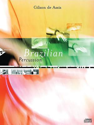 Brazilian Percussion - Assis, Gilson De
