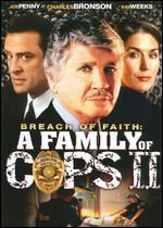 Breach of Faith: A Family of Cops II - David Greene