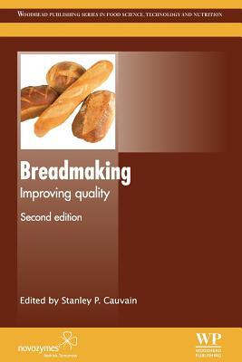Breadmaking: Improving Quality - Cauvain, S P (Editor)