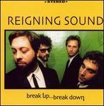Break Up Break Down