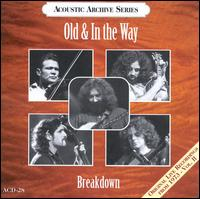 Breakdown: Live Recordings 1973 - Old & in the Way/Jerry Garcia/David Grisman