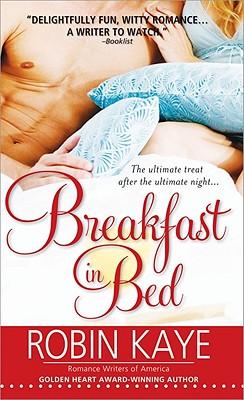 Breakfast in Bed - Kaye, Robin